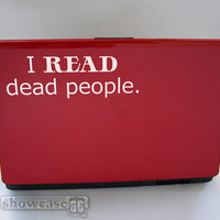 I read dead people Vinyl Wall Art FREE Shipping by showcase66