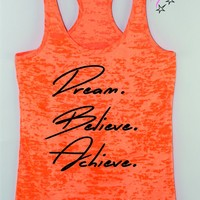 Dream Believe Achieve Motivation Workout Tank