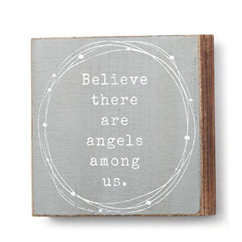 Believe There Are Angels Among Us - Pine Wood Wall Art - 6-in