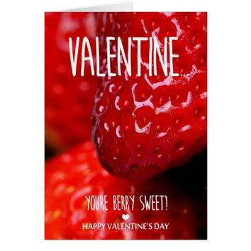 You are berry sweet Valentine's Day Card