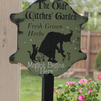 Olde Witches Herb GARDEN  Decorative Sign/w/stake Wiccan/Garden Stake/Magic Begins Here/Herb Garden