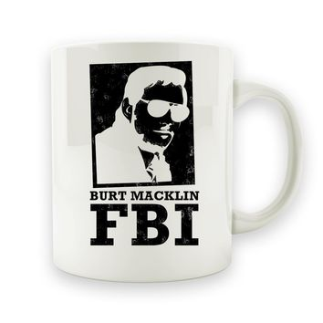 Burt Macklin FBI - 15oz Mug