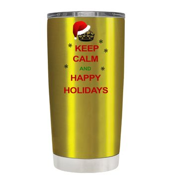 TREK Keep Calm and Happy Holidays on Translucent Gold 20 oz Tumbler Cup