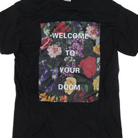 Welcome To Your Doom Tee - Black