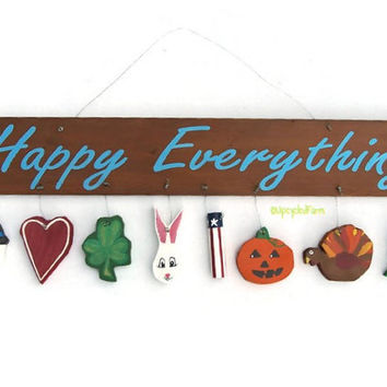 Happy Everything Reclaimed Wood Sign, Holidays, Christmas, Valentine's, Halloween, Winter, Thanksgiving, Patriotic, Easter, St Patrick's