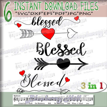 Blessed SVG File - 3 Heart Arrow Cut File - SVG file -Silhouette Cut Files - DIY- Svg - Dxf- Eps - Png -Jpg - Pdf