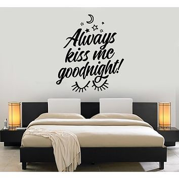 Vinyl Wall Decal Phrase Always Kiss Me Goodnight Bedroom Decor Stickers Mural (g1510)