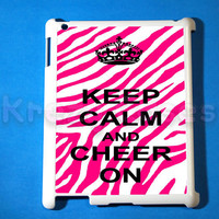 iPad 2 case, iPad 3 case, Keep calm and cheer on hot pink zebra print ipad 2 cover for your ipad 2, iPad 3 Cover, Snap on Hard Plastic Case