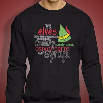 Buddy The Elf Four Food Groups Candy Candy Canes Syrup Men'S Sweatshirt