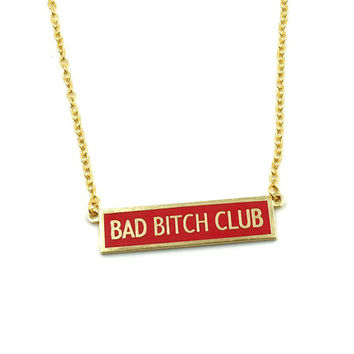 Bad Bitch Club Hard Enamel Necklace