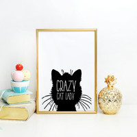PRINTABLE ART Crazy Cat Lady, typographic print in black and white,Cat typography minimalist cat printable, wall art decor, black cat poster