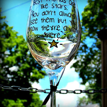Best Friend Gift 20 oz personalized wine glass, long distance friendship, Best friends are like stars