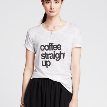 """Coffee Straight Up"" Tee"