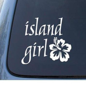 ISLAND GIRL Hawaii Hibiscus - Car, Truck, Notebook, Vinyl Decal Sticker