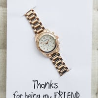 Best Friends Thank you Gift Card Woman Stainless Steel Fashion Wristwatch Dress Anniversary Rose Gold Watch