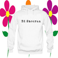 ed sheeran hoodie white on Size : S-3Xl, adorabel and heppy feed in new year.