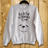Sloth Running Team,sweatshirt for women and men,