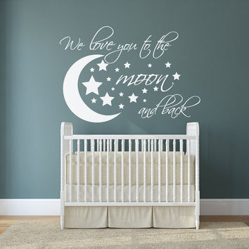 We love you to the moon and back wall decal  - I love u to the Moon and Back - Nursery Wall Decals - I love you to the moon and back - Nursery decor - Nursery wall decor - Nursery Wall Art
