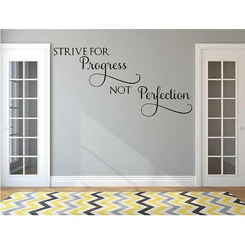 Strive For Progress Not Perfection Wall Quote