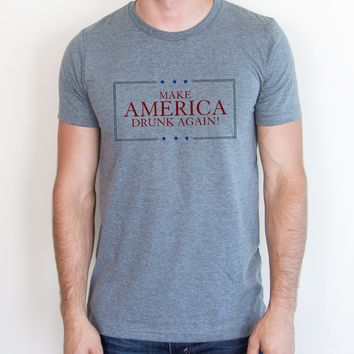 Make America Drunk Again Tee