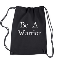 Be A Warrior Drawstring Backpack