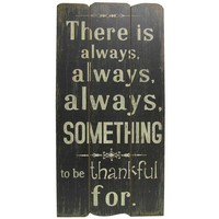 There is Always Something Wall Plaque | Hobby Lobby | 376905