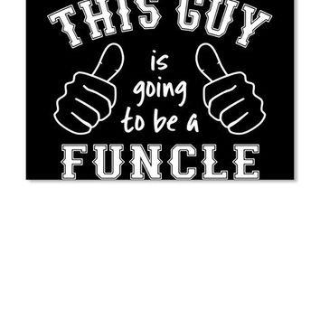 Going To Be A Funcle Shirt Pregnancy Ann