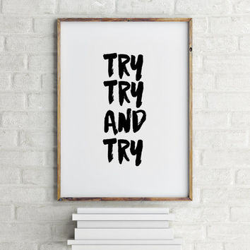 Modern Typography Poster,Instant Download Art,Printable Art,Printable Wall Art,Try Try Try,Motivational Print,Typography Poster