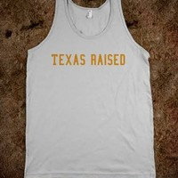 Texas Raised - SimplyRiss