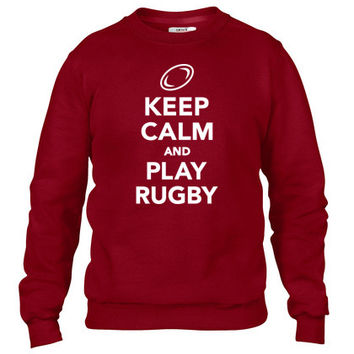 Keep calm and play Rugby Crewneck sweatshirt