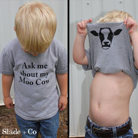 Ask me about my moo cow shirt - Animal Shirt - Funny Shirts - Toddler Youth and Adult Shirts