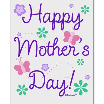 "Happy Mother's Day Design Aluminum 8 x 12"" Sign by TooLoud"