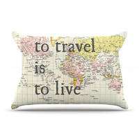 "Catherine Holcombe ""To Travel Is To Live"" Color Map Pillow Case"