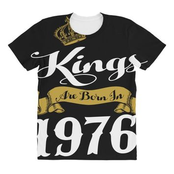 kings are born in 1976 All Over Women's T-shirt
