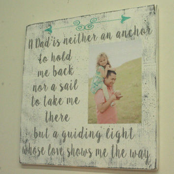 A Dad Is Neither An Anchor Fathers Day Gift Distressed Wood Wall Art Custom Wood Sign Shabby Chic Rustic Chic Home Decor Vintage Wood