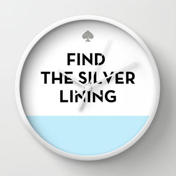 Find the Silver Lining - Kate Spade Inspired Wall Clock by Rachel Additon
