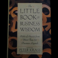 The Little Book of Business Wisdom by Peter Krass (HC)