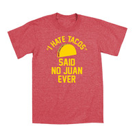 Heather Red 'I Hate Tacos Said No Juan Ever' Tee - Men | something special every day