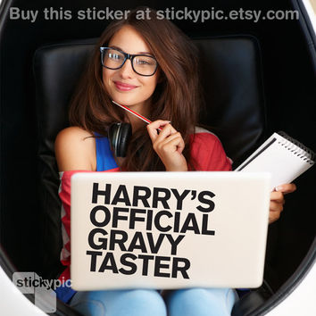 Harry's Official Gravy Taster - One Direction - (Laptop Sticker 1D Wall Sticker Decal PC Apple Macbook Mac Geekery)