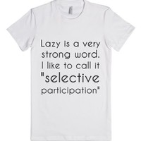 Lazy-Female White T-Shirt