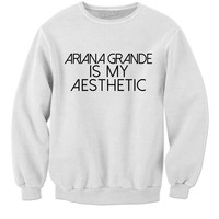 Ariana Grande Is My Aesthetic