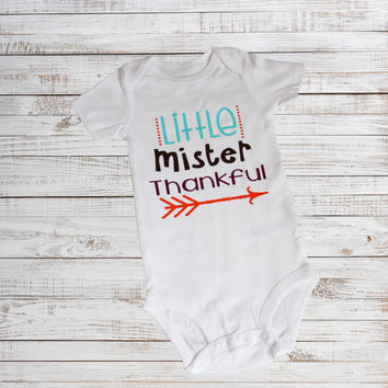 Little Mister Thankful | 1st Thanksgiving Outfit |  Thanksgiving Outfit |  Turkey Day Outfit | Baby Holiday Shirt | holiday Outfit
