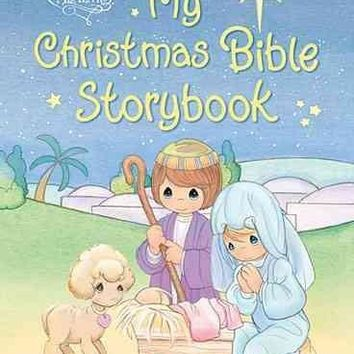 My Christmas Bible Storybook (Precious Moments)