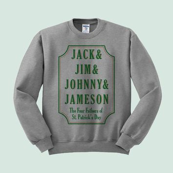 Jack, Jim, Johnny & Jameson Crewneck St. Patrick's Day Sweatshirt