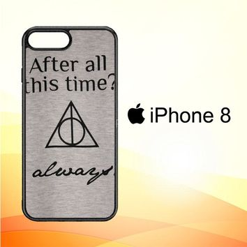 After all this time always quote harry potter iPhone 8 Case