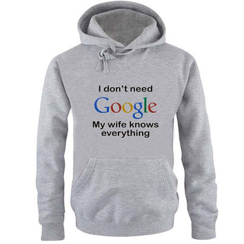 i dont need google Hoodie Sweatshirt Sweater Shirt Gray and beauty variant color for Unisex size