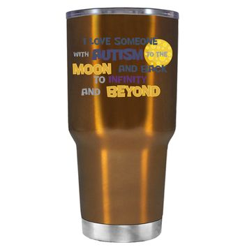 TREK I Love someone with Autism to the Moon on Copper 30 oz Tumbler Cup
