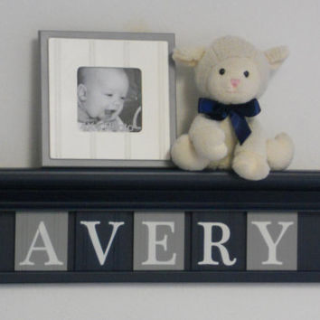 """Gray and Navy Nursery Wall Decor / Room Decor - Personalized for Baby AVERY on 24"""" Navy Shelf with 5 Grey and Navy Blue Wall Letters"""