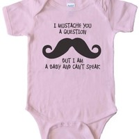 BABY Onesuit - I MUSTACHE YOU A QUESTION BUT I'M A BABY AND CAN'T SPEAK -:Amazon:Clothing
