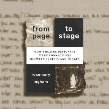 From Page to Stage: How Theatre Designers Make Connections Between Scripts and Images